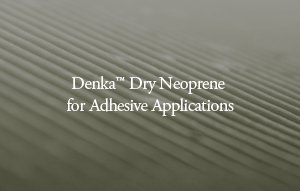 Denka™ Dry Neoprene for Adhesive Applications